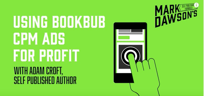 BookBub CPM Strategy | Adam Croft