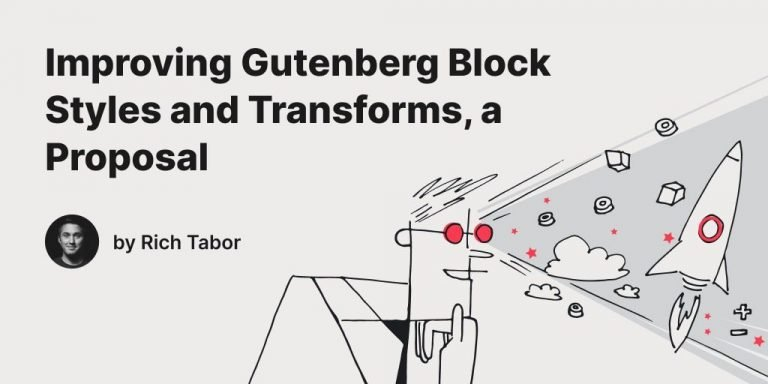 Improving Gutenberg Block Styles and Transforms