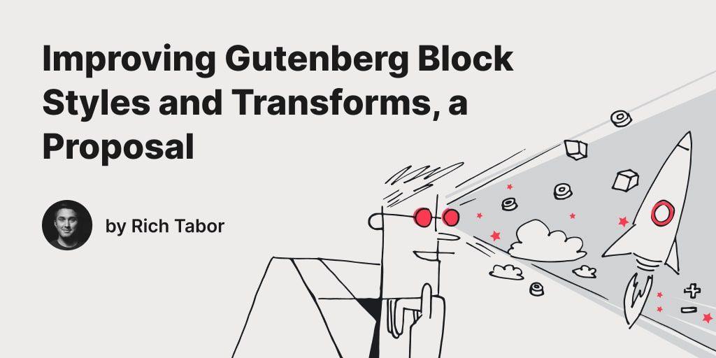 Improving Gutenberg Block Styles and Transforms